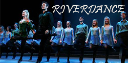 ​RIVERDANCE - THE 20TH ANNIVERSARY WORLD TOUR in Shanghai