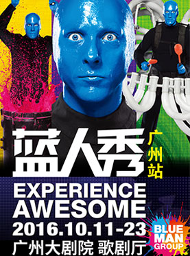 ​Blue Man Group World Tour - Guangzhou