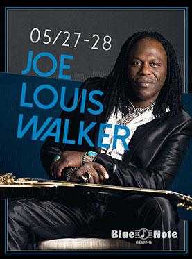 Blue Note Beijing JOE LOUIS WALKER
