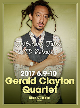 """GERALD CLAYTON QUARTET """"TRIBUTARY TALES"""" CD RELEASE"""