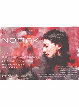 【MAO Live呈现】日本Jazz-Hiphop传奇NOMAK 2017China Tour杭州站