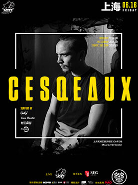 CESQEAUX at Mao Livehouse