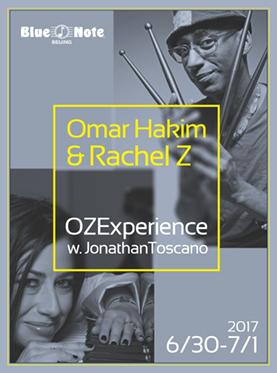Blue Note OMAR HAKIN & RACHEL Z  OZEXPERIENCE  W. JONATHAN TOSCANO
