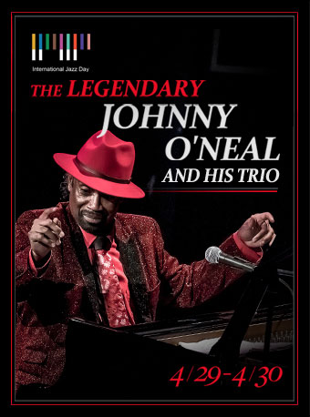 Blue Note Beijing THE LEGENDARY JOHNNY O'NEAL AND HIS TRIO