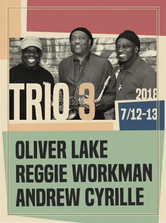 Blue Note Beijing TRIO 3: OLIVER LAKE, REGGIE WORKMAN, ANDREW CYRILLE