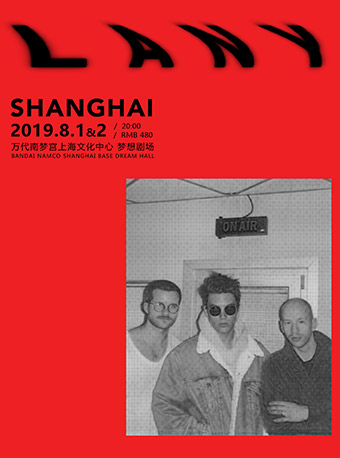 "LANY ""Malibu Nights Tour"" in Shanghai"