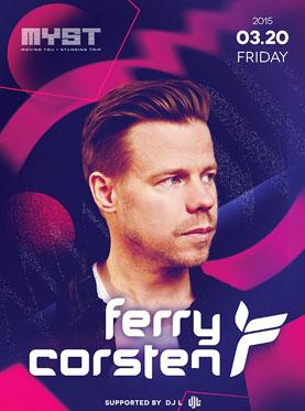 Top100 DJ Ferry Corsten at MYST