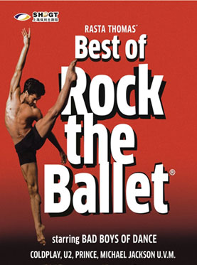 Bad Boys of Dance -Best of Rock the Ballet in Shanghai