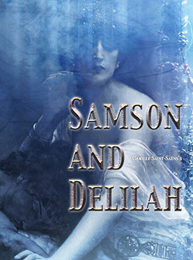 ​NCPA´s Production of Saint-Saens´ Opera Samson et Dalila