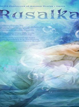 Rusalka - NCPA Opera Production