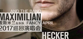 "​Maximilian Hecker ""Fancy April"" 2017 Tour In Beijing"