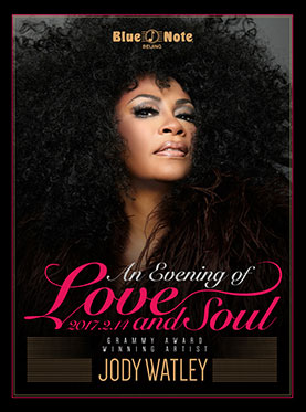 Blue Note Beijing GRAMMY AWARD WINNING ARTIST JODY WATLEY - AN EVENING OF LOVE AND SOUL