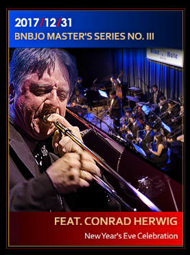 blue note Beijing BNBJO MASTER'S SERIES NO. III FEAT. CONRAD HERWIG NEW YEAR'S EVE CELEBRATION