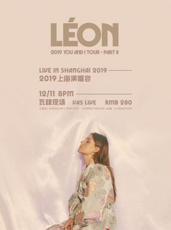 LÉON You And I Tour Part II in Shanghai